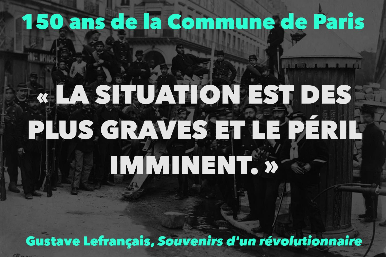 """""""LA SITUATION EST DES PLUS GRAVES ET LE PÉRIL IMMINENT."""""""